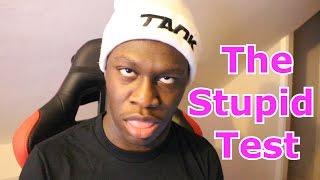 The Stupid Test