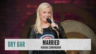 When You Want To Get Married. Kendra Cunningham