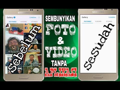 Cara Menyembunyikan Foto Dan Video Di Android Tanpa Aplikasi Tambahan