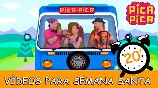 Pica- Pica - Canciones para tu viaje de Semana Santa (20 minutos)
