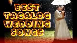 Best Tagalog Wedding Songs NON-STOP Pinoy Love Songs