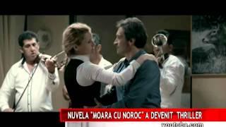 """NUVELA  ,,MOARA CU NOROC"""" A DEVENIT  THRILLER"""