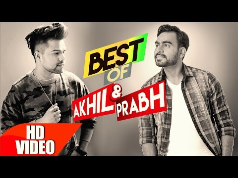 Xxx Mp4 Best Of Akhil Prabh Gill Punjabi Best Song Collection Speed Records 3gp Sex