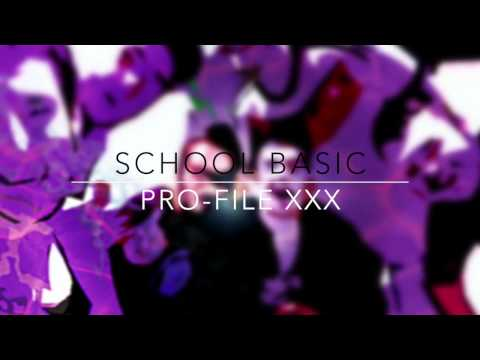 PRO FILE XXX | SCHOOL BASIC