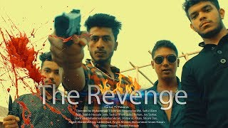 The Revenge | Bengali Short Film | Bangla Action Movie 2018 | শর্টফিল্ম