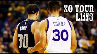 The Curry Brothers NBA Mix ~ XO TOUR Llif3