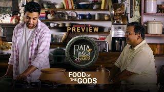 Food Of The Gods - Raja Rasoi Aur Andaaz Anokha | Episode 16 - Preview