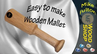 Easy to make Wooden Mallet