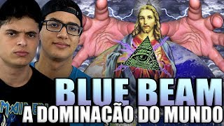 PROJETO BLUE BEAM: A DOMINAÇÃO DO MUNDO