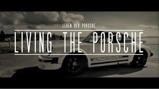 LIVING THE PORSCHE