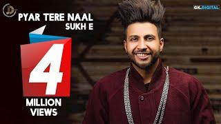 Pyar Tere Naal (Full Song) Shamandeep   Sukhe Muzical Doctorz   Juke Dock