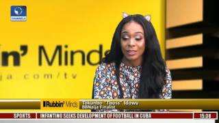 Rubbin Minds: Tboss, BB Naija Finalist Shares House Experience Pt 1