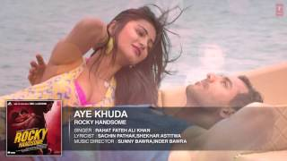 AYE KHUDA Full Song Audio   ROCKY HANDSOME   John Abraham, Shruti Haasan   Rahat Fateh Ali Khan   Yo