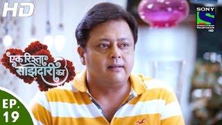 Ek Rishta Saajhedari Ka - एक रिश्ता साझेदारी का - Episode 19 - 1st September, 2016