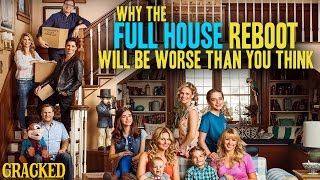 Why The Full House Reboot Will Be Worse Than You Think