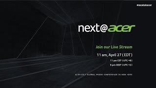 2017 Next@Acer Livestream