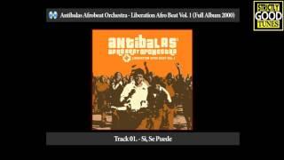 Antibalas - Liberation Afro Beat Vol. 1 (Full Album 2001)
