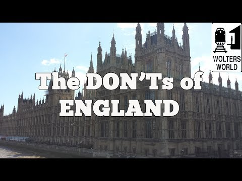 Visit England The DON Ts of Visiting England