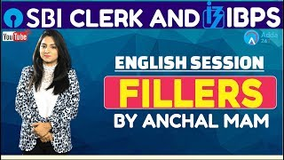 SBI CLERK PRE, IBPS 2018   Fillers By Anchal Mam   English