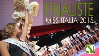 LE RAGAZZE DI MISS ITALIA - Le 33 Finaliste - Miss Italia 2015