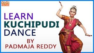 Learn Kuchipudi Dance    Indian Kuchipudi Dance By Padmaja Reddy    Digi Teacher