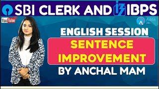 SBI CLERK PRE, IBPS 2018   Sentence Improvement By Anchal Mam   English