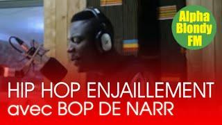 Alpha blondy FM I HIP HOP ENJAILLEMENT avec BOP DE NARR (2)