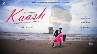 KAASH | FULL VIDEO | Jisha & Abhi | Jaydeep | Sahil & BK | Tag art productions HD -
