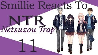 Netsuzou Trap -NTR-  Episode 11 Thanks, And I'm Sorry Reaction (捏造トラップ―NTR―)