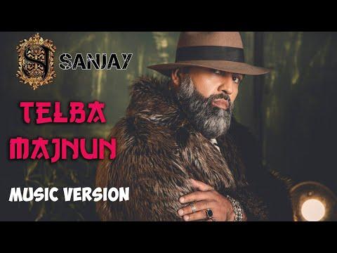 Xxx Mp4 Sanjay Telba Majnun Санджей Телба Мажнун Music Version 3gp Sex