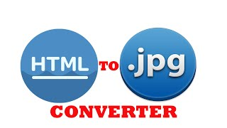 HOW TO CONVERT .HTML FILE TO .JPG FILE