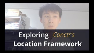Exploring Conctr's Location Framework