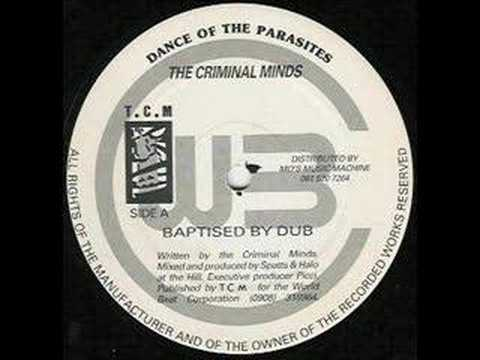 Criminal Minds - Baptised By Dub Video Clip