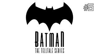 Twitch Livestream | Batman: The Telltale Series Episode 5 (FINAL) [Xbox One]