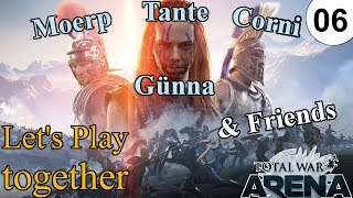 Total War Arena | Let's play together | 06  | Mit Tante Günna, Cornilius Drag & Scipion