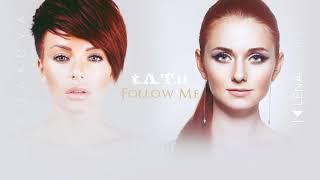 t.A.T.u. - Follow Me (2017)