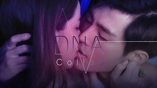 ▶ DNA-- [17th Birthday collab]