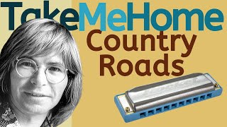 Take Me Home, Country Roads - John Denver harmonica lesson (Saturday Song Study #9)