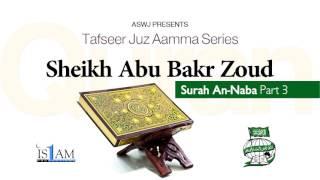 Quran Tafsir - Surah An-Naba (Part 3) - Sh Abu Bakr Zoud