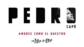 Pedro Capó - Amores Como el Nuestro (Audio)