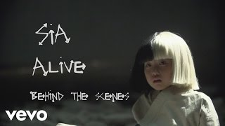 Sia - Alive (Behind the Scenes)