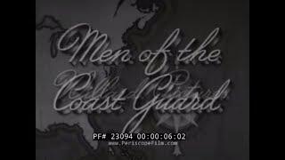 MEN OF THE COAST GUARD   1930s USCG PROMOTIONAL FILM   23094