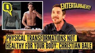 Christian Bale Says He