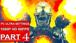 DOOM Gameplay Walkthrough Part 4 [1080p HD 60fps PC ULTRA] DOOM 4 Campaign - No Commentary (2016)