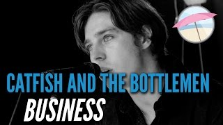 Catfish And The Bottlemen - Business (Live at the Edge)