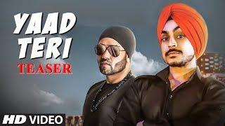 Song Teaser ► Yaad Teri | GSD | JSL Singh | Releasing Soon | Latest Punjabi Songs 2017