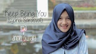 Keep Being You - Isyana Sarasvati (Andri Guitara, Ima) cover