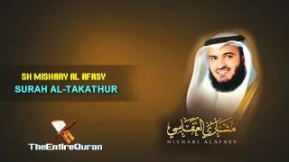 SURAH AL TAKATHUR - SH MISHARY AL AFASY