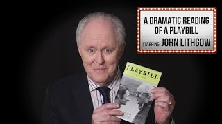 John Lithgow: A Dramatic Reading Of A Playbill