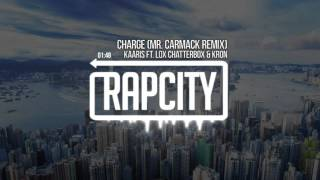Kaaris - Charge Ft. Lox Chatterbox & Kron (Mr. Carmack Remix)